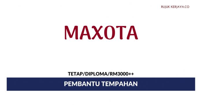 Pembantu Tempahan Maxota ~ Minima Diploma/ Gaji RM3000++