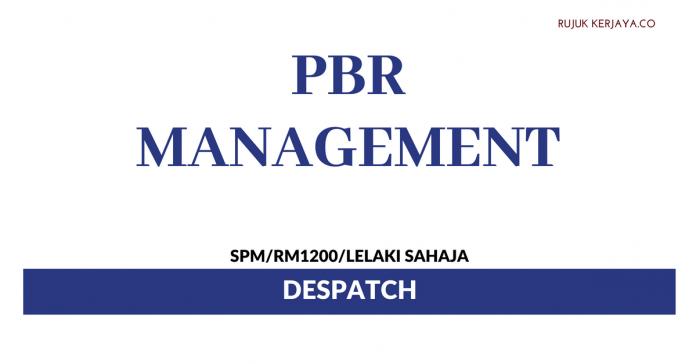 PBR Management ~ Despatch