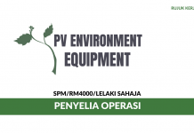 Penyelia Operasi PV Environment Equipment ~ Gaji RM4000/ Lelaki Sahaja