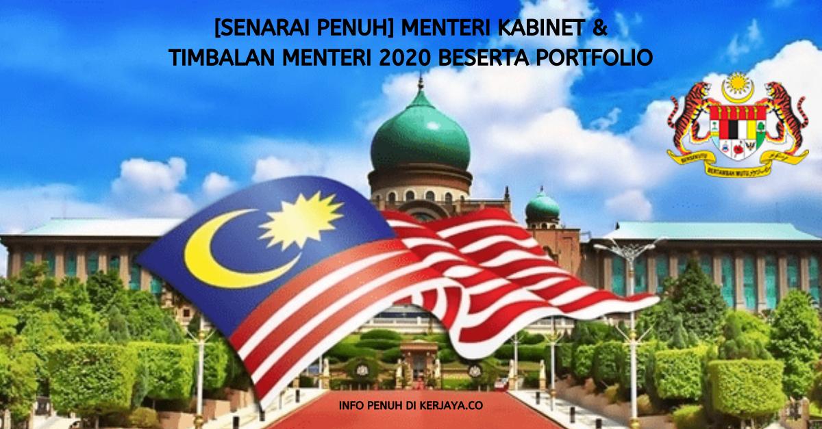 [Senarai Penuh] Menteri Kabinet 2020 & Timbalan Menteri Beserta Portfolio Untuk Rujukan Sesi Temuduga Kerja Kerajaan Nanti