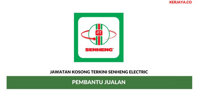 Jawatan Kosong Terkini Senheng Electric (KL) Sdn Bhd