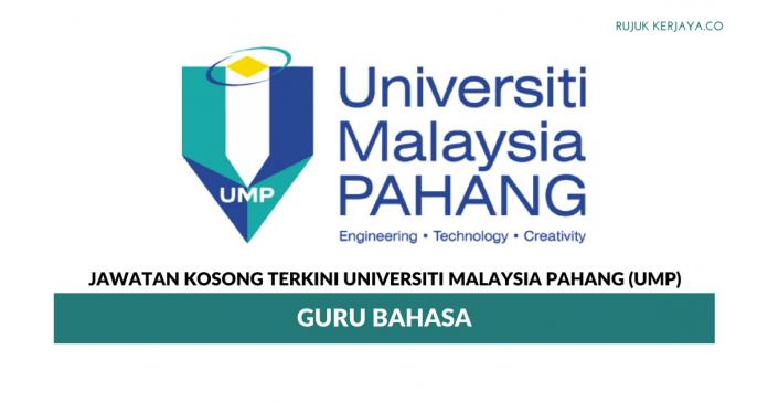 Universiti Malaysia Pahang (UMP) ~ Guru Bahasa