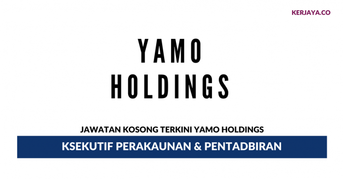 Permohonan Jawatan Kosong Yamo Holdings