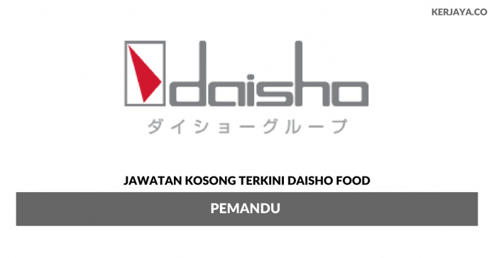 Permohonan Jawatan Kosong Daisho Food