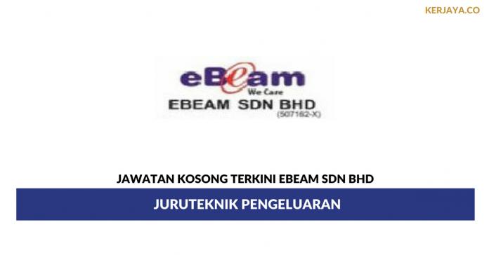 Permohonan Jawatan Kosong Ebeam Sdn Bhd