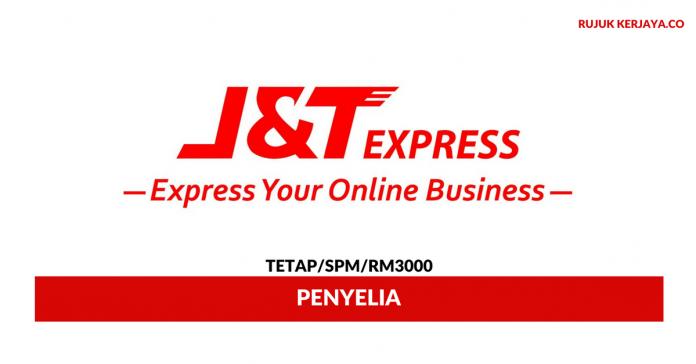 Penyelia J&T Express ~ Gaji RM3000