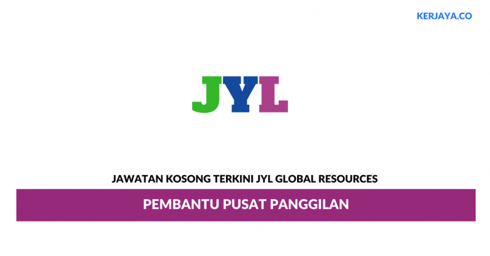 Permohonan Jawatan Kosong JYL Global Resources