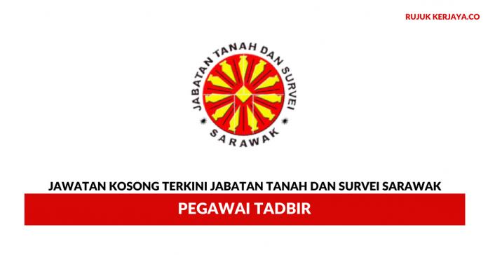 Jabatan Tanah dan Survei Sarawak ~ Pegawai Tadbir