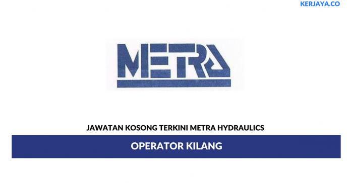 Permohonan Jawatan Kosong Metra Hydraulics