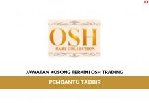 Permohonan Jawatan Kosong Osh Trading