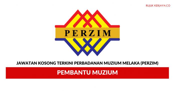 Perbadanan Muzium Melaka (PERZIM) ~ Pembantu Muzium