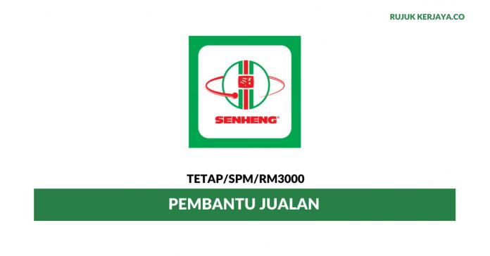 Pembantu Jualan Senheng Electric ~ Minima SPM/ Gaji RM3000