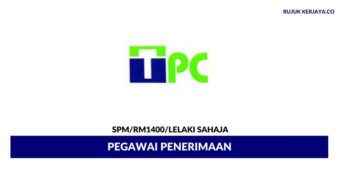 Pegawai Penerimaan TPC Freshvege ~Gaji RM1400/ Lelaki Sahaja