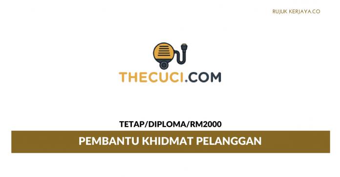 Pembantu Khidmat Pelanggan Thecuci Cleaning Services ~ Gaji RM2000