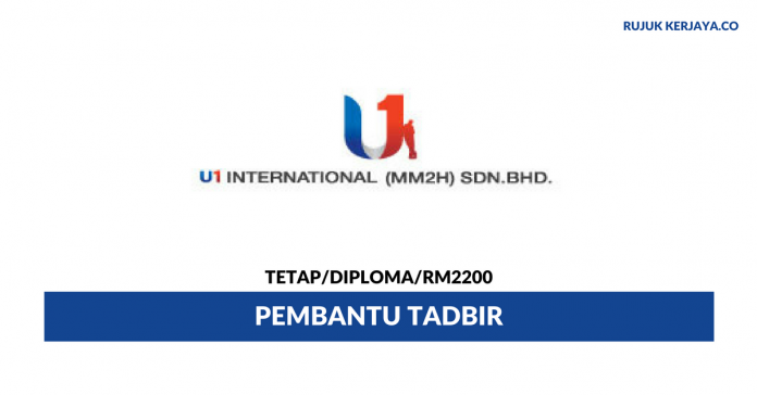 U1 International (MM2H) ~ Pembantu Tadbir