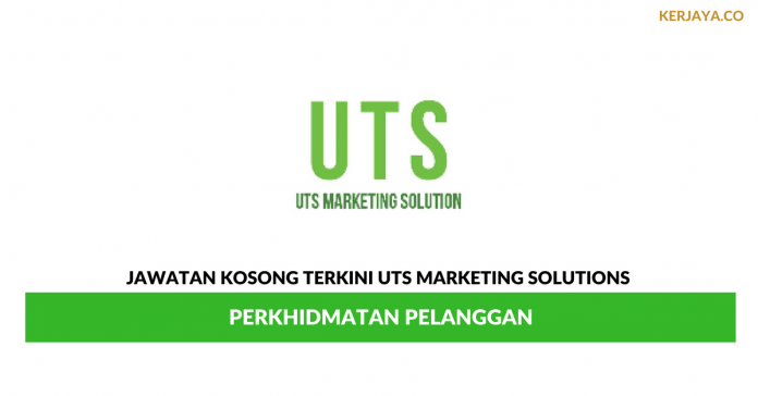 Permohonan Jawatan Kosong UTS Marketing Solutions