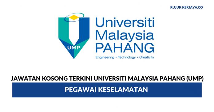 Universiti Malaysia Pahang (UMP) ~ Pegawai Keselamatan