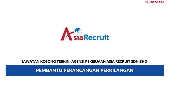 Permohonan Jawatan Kosong Agensi Pekerjaan Asia Recruit