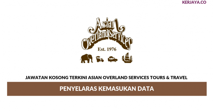 Permohonan Jawatan Kosong Asian Overland Services Tours & Travel