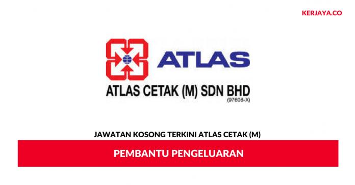 Permohonan Jawatan Kosong Atlas Cetak (M)