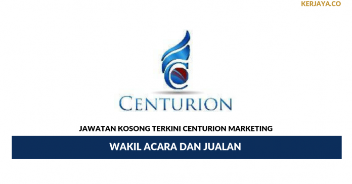 Jawatan Kosong Terkini Centurion Marketing Group