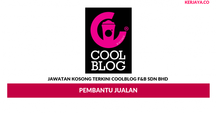 Permohonan Jawatan Kosong Coolblog F&B