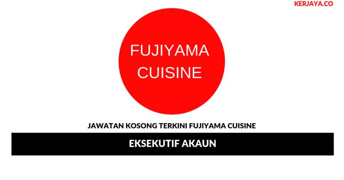 Jawatan Kosong Terkini Fujiyama Cuisine