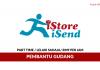IStore ISend ~ Pembantu Gudang / Gaji RM9 Per Jam