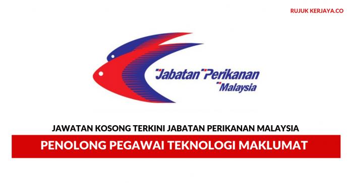 Jabatan Perikanan Malaysia ~ Penolong Pegawai Teknologi Maklumat