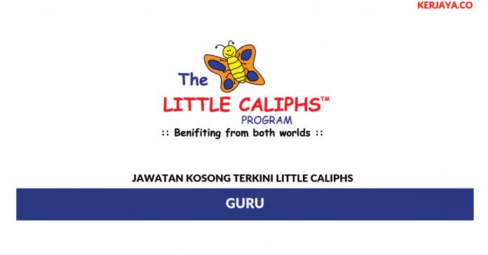 Permohonan Jawatan Kosong Little Caliphs