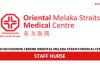Oriental Melaka Straits Medical Centre ~ Staff Nurse