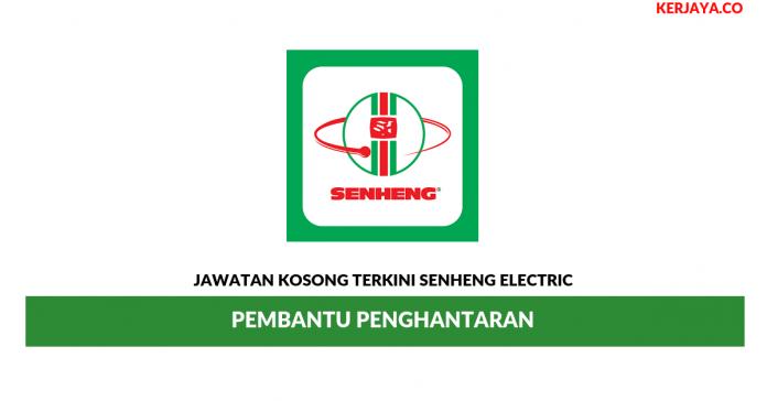 Jawatan Kosong Terkini Senheng Electric (KL)