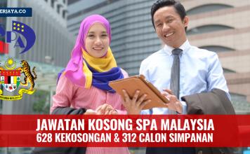 628 Kekosongan Jawatan Baru di Suruhanjaya Perkhidmatan Awam Malaysia (SPA) & 312 Calon Simpanan