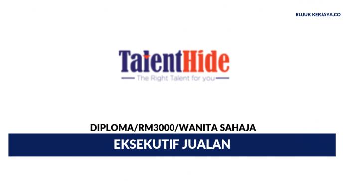 Agensi Perkerjaan Hide Talent ~ Eksekutif Jualan