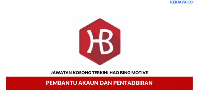 Jawatan Kosong Terkini Hao Bing Motive