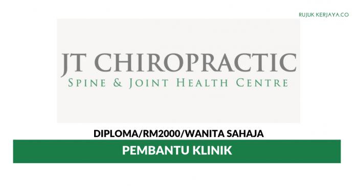JT Chiropractic ~ Pembantu Klinik