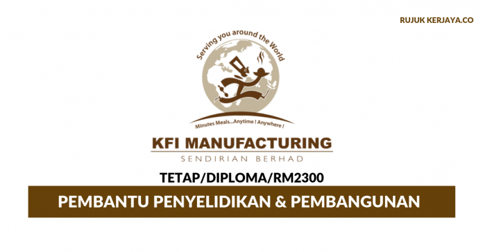 KFI Manufacturing ~ Pembantu Penyelidikan & Pembangunan