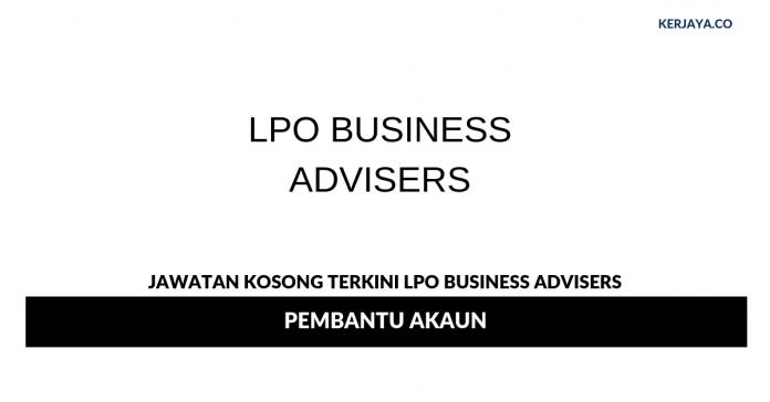 Permohonan Jawatan Kosong LPO Business Advisers