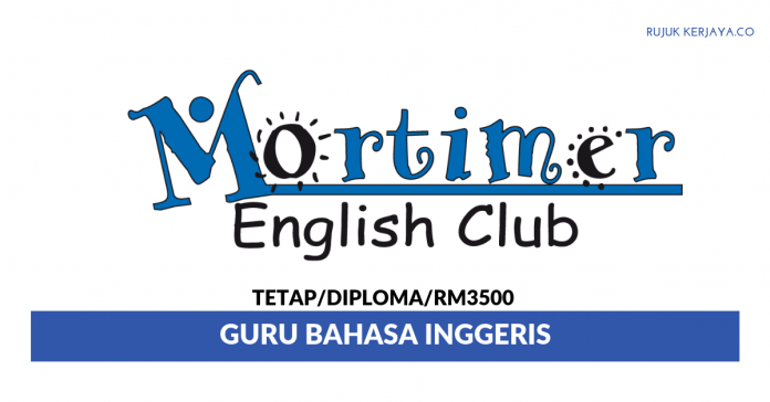 Mortimer English Club ~ Guru Bahasa Inggeris