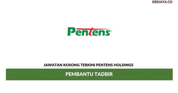 Permohonan Jawatan Kosong Pentens Holdings