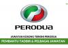 Perodua ~ Pembantu Tadbir & Pelbagai Kekosongan Jawatan Lain