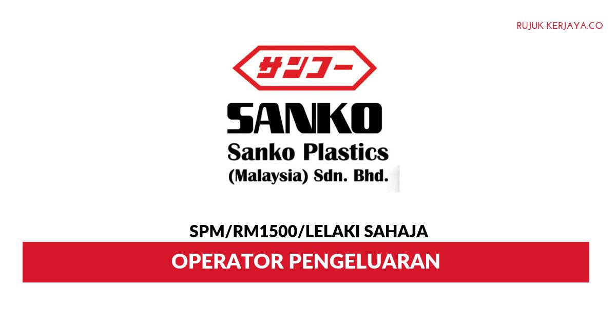 Sanko Plastics Malaysia ~ Operator Pengeluaran