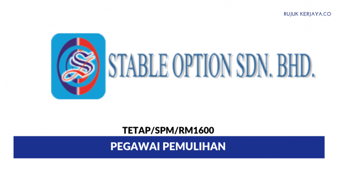 Stable Option ~ Pegawai Pemulihan