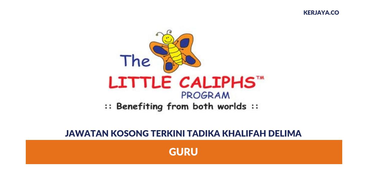 Jawatan Kosong Terkini Tadika Khalifah Delima ~ Guru ...