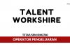 Talent Workshire ~ Operator Pengeluaran