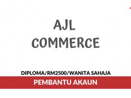 AJL Commerce ~ Pembantu Akaun
