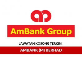 AmBank (M) Berhad ~ Pelbagai Kekosongan Jawatan