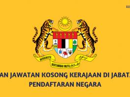 Iklan Jawatan Kosong Kerajaan di Jabatan Pendaftaran Negara