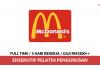 Eksekutif Pelatih Pengurusan McDonald ~ 5 Hari Bekerja / Gaji RM1800++