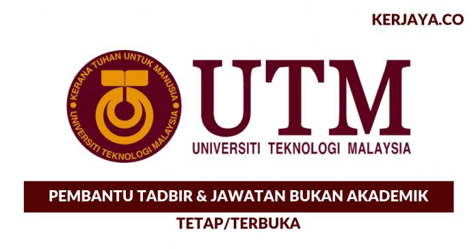 Pembantu Tadbir NA19 & Jawatan Bukan Akademik UTM / Universiti Teknologi Malaysia
